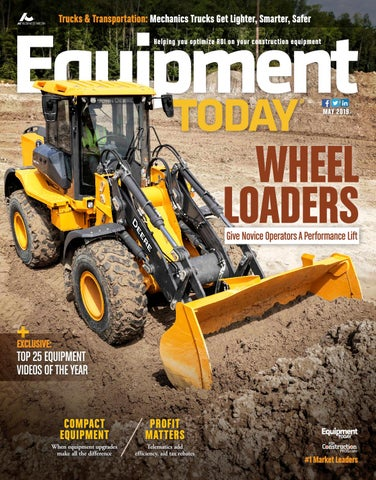 Equipment Today May 2019 by ForConstructionPros com - issuu