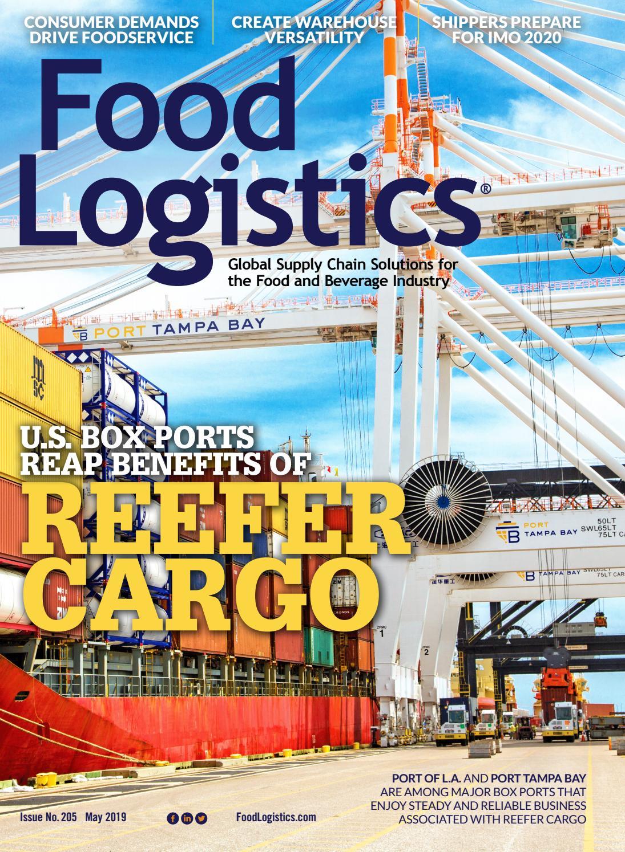 FOOD LOGISTICS May 2019 by Supply+Demand Chain/Food Logistics - issuu