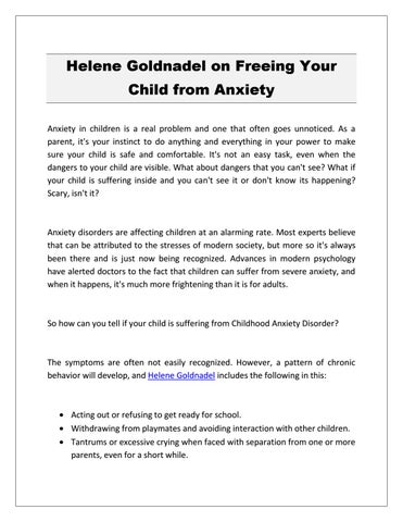 Why Childhood Anxiety Often Goes >> Helene Goldnadel On Freeing Your Child From Anxiety By Helene