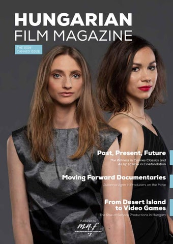 Hungarian Film - Cannes 2019 by Hungarian Film Magazine - issuu
