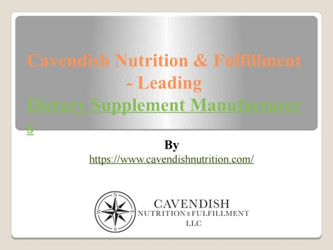 Cavendish Nutrition & Fulfillment-Leading Dietary Supplement