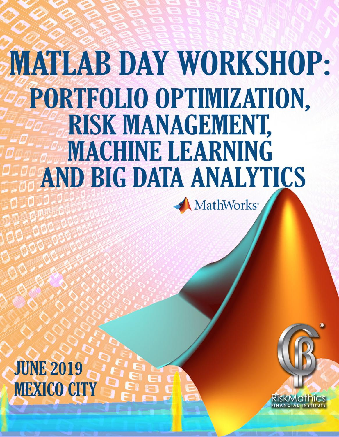 MATLAB Day Workshop 2019 Ing by RiskMathics Financial