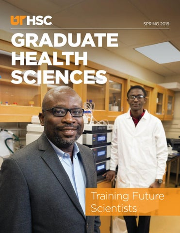 Uthsc College Of Graduate Health Sciences Magazine Spring 2019 By