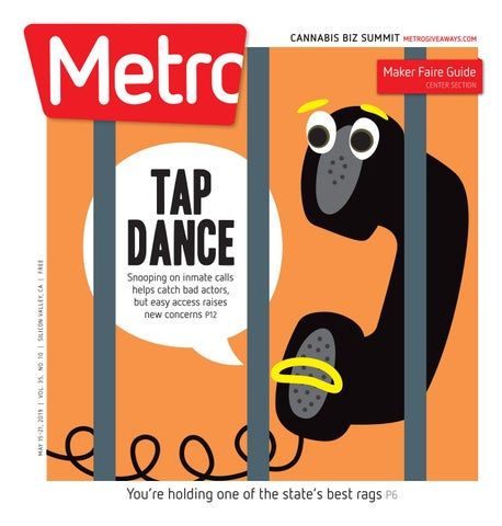 Metro Silicon Valley May 15-21, 2019 by Metro Publishing - issuu