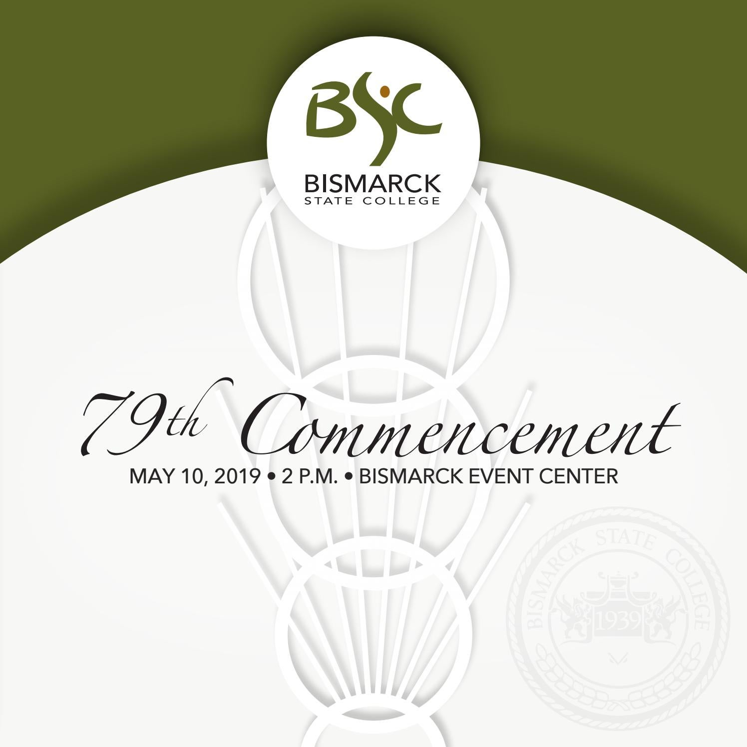 2019 Commencement Program by Bismarck State College - issuu