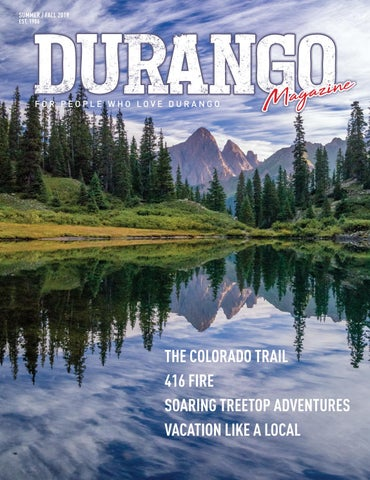 Durango Magazine Summerfall 2019 Issue By Durangomagazine