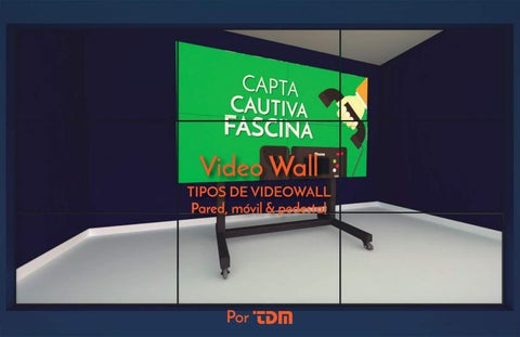 Page 1 of Obtén tu Video Wall ¡Marca la diferencia!