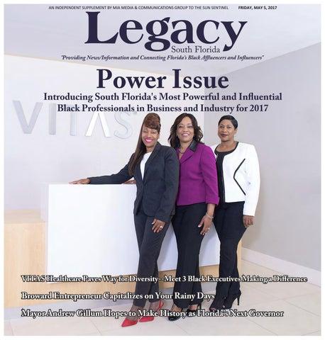 2017 Power Issue Legacy South Florida By Miamediagrp Issuu