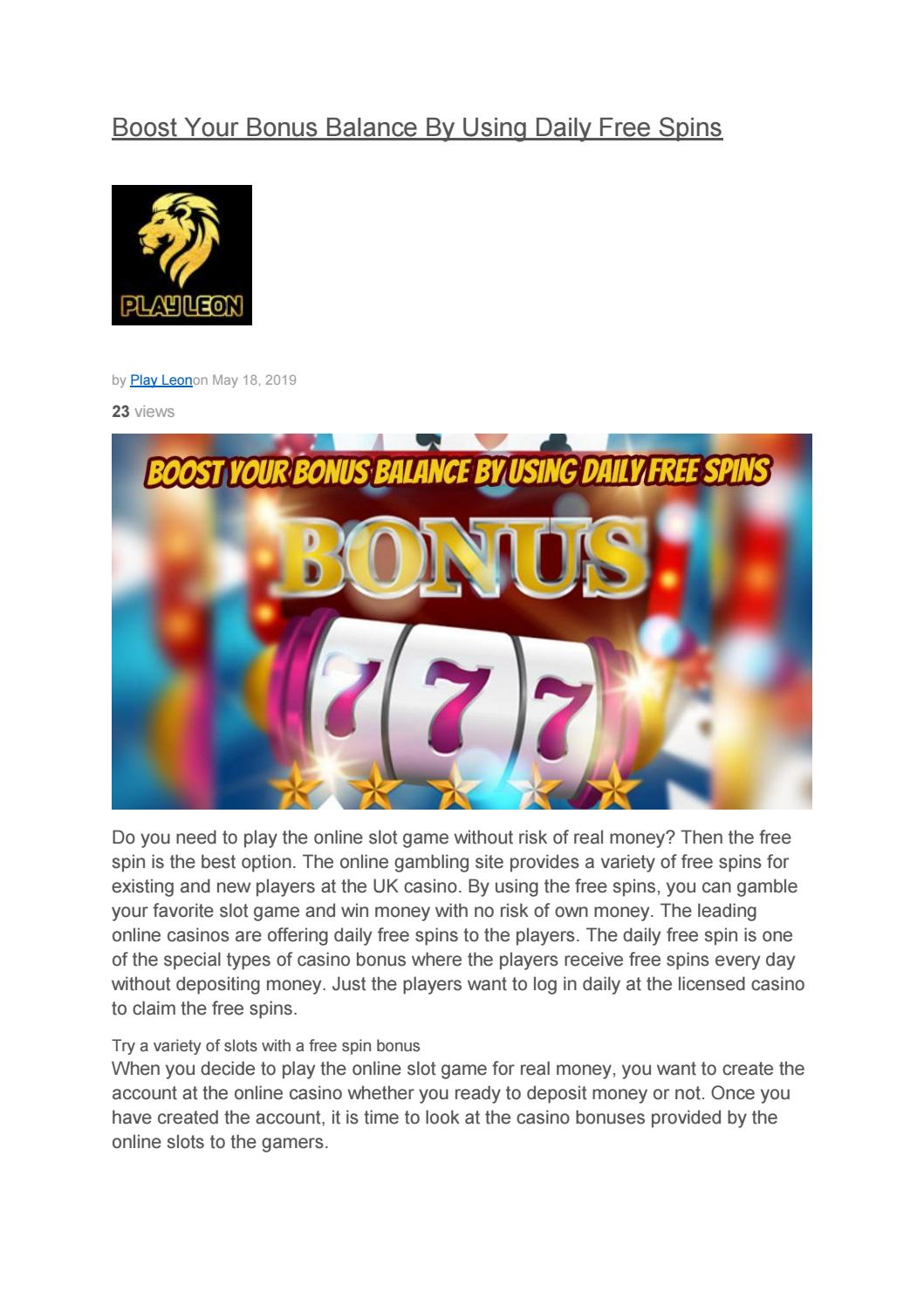 Boost Your Bonus Balance By Using Daily Free Spins By Playleon Issuu