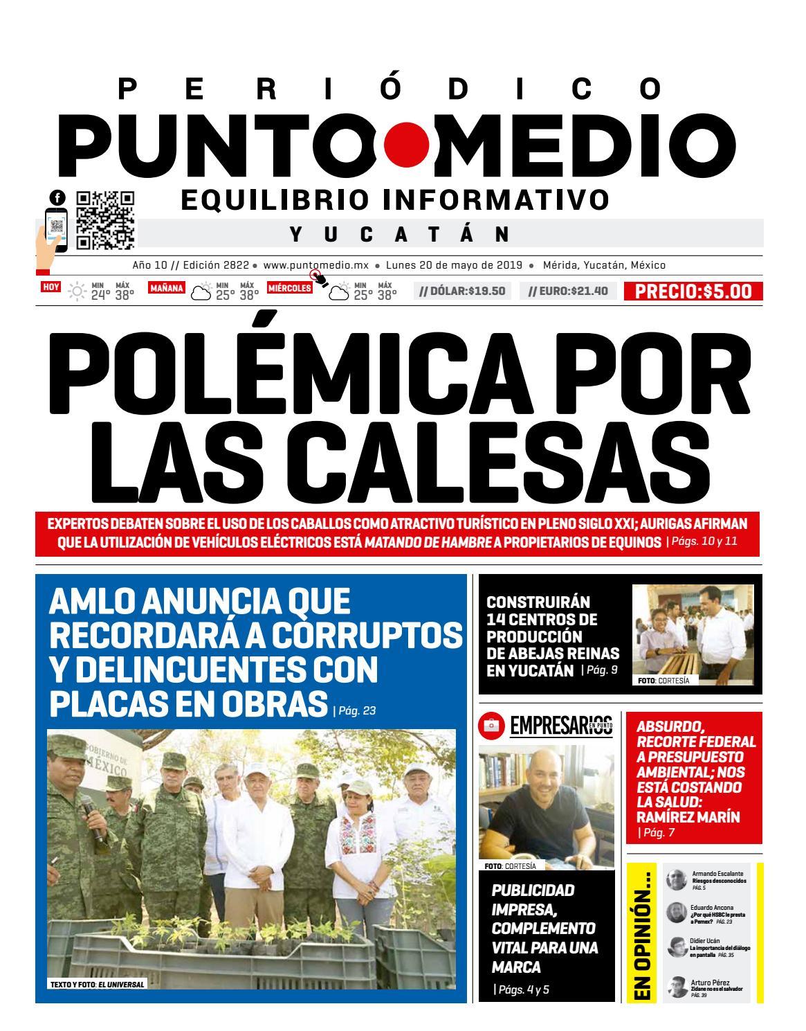 40108549a Edición impresa lunes 20 de mayo de 2019 by Punto Medio - issuu