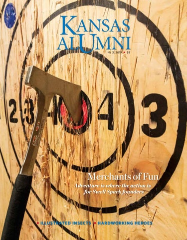 Kansas Alumni magazine, issue No  3, 2019 by KU Alumni Association