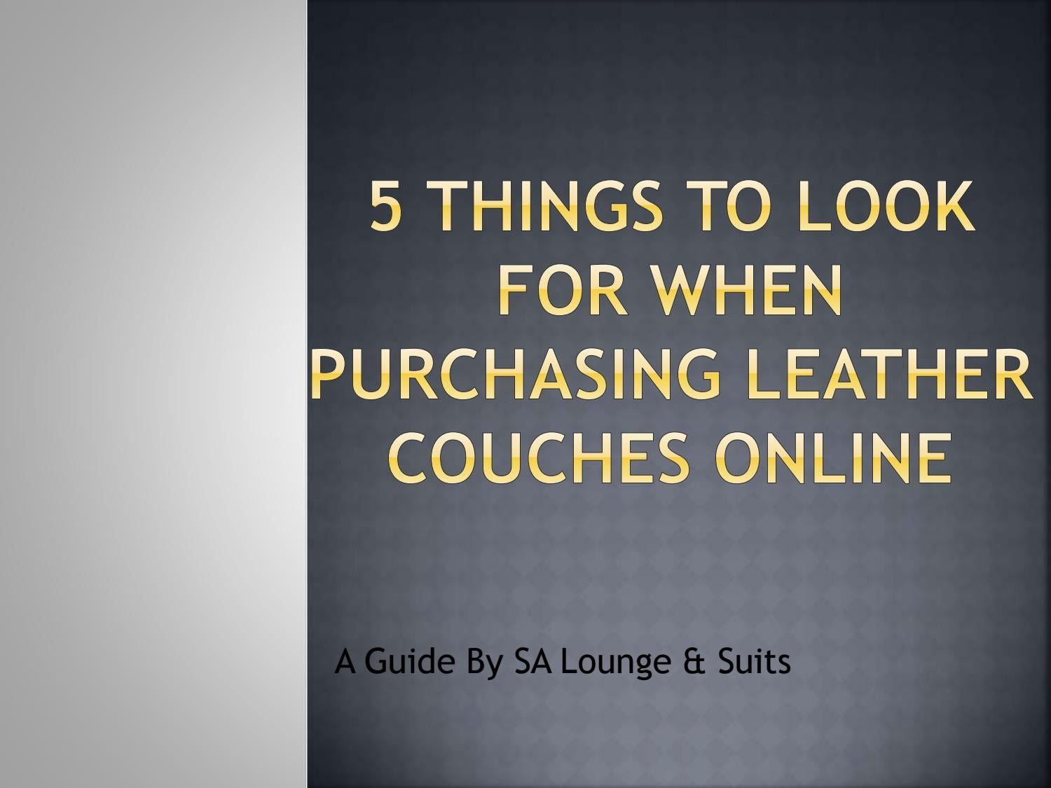 Outstanding 5 Things To Look For When Purchasing Leather Couches Online Spiritservingveterans Wood Chair Design Ideas Spiritservingveteransorg