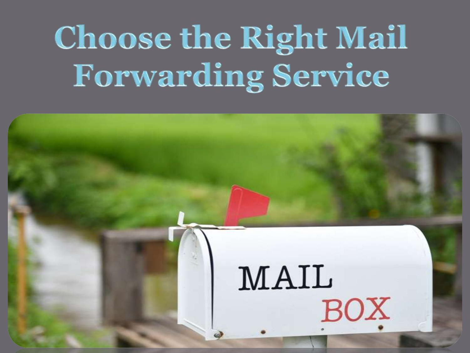 Choose the Right Mail Forwarding Service by LowCost