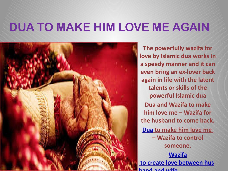 Dua to Make him Love me Again by sana khan - issuu