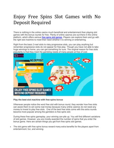 Enjoy Free Spins Slot Games With No Deposit Required By 123spins
