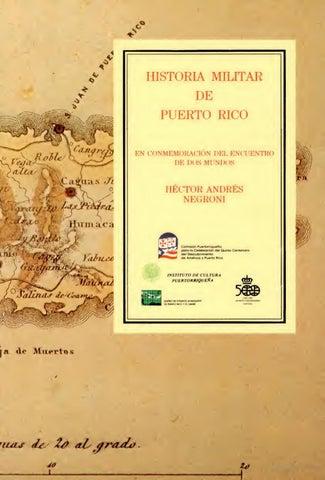 Historia Militar De Puerto Rico By La Coleccion Puertorriquena Issuu