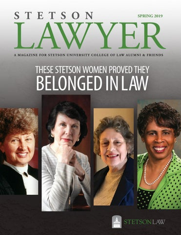 6a51957b Stetson Lawyer: Spring 2019 by Stetson University College of Law - issuu