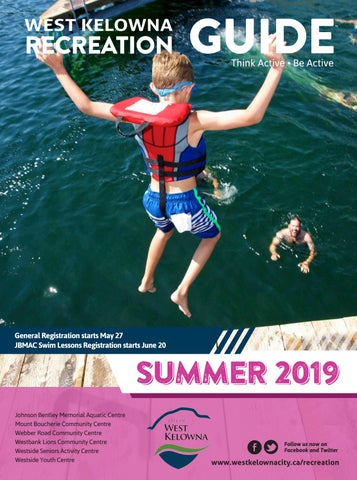 West Kelowna Summer 2019 Recreation Guide by City of West