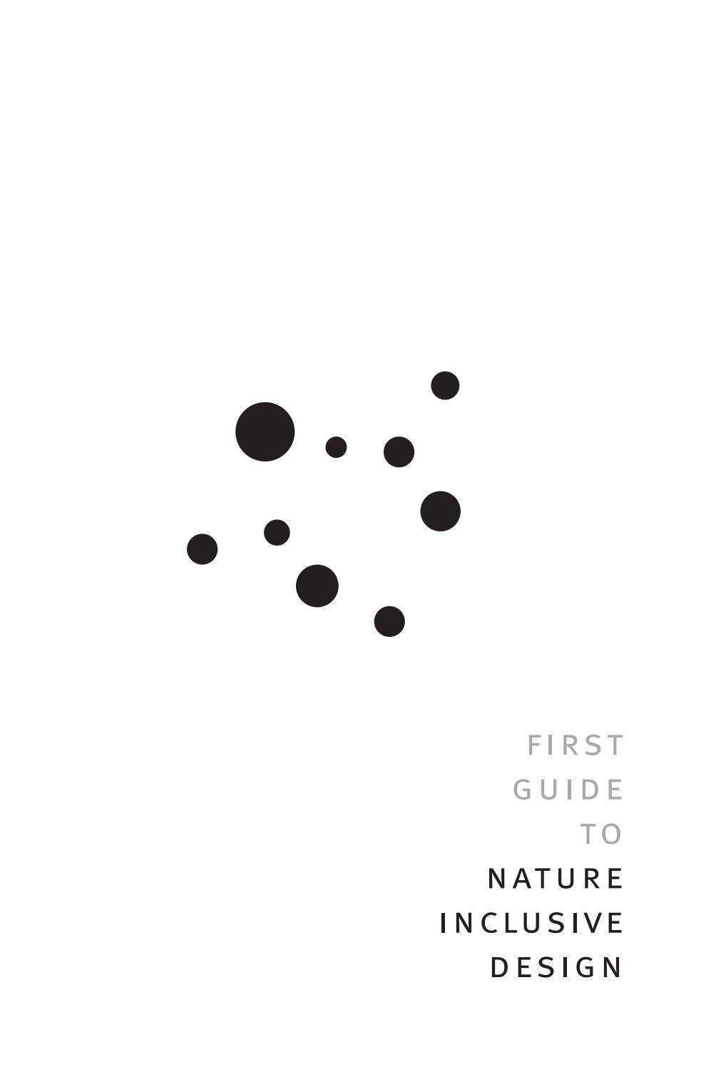 First Guide To Nature Inclusive Design By Ds Landscape Architects Issuu