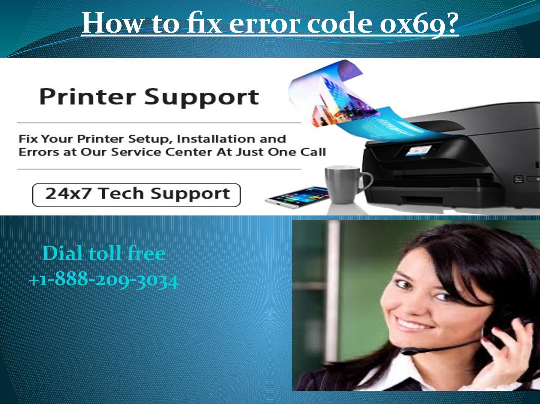 1-888-209-3034 fix Epson Error Code 0x69 in an Epson workforce by