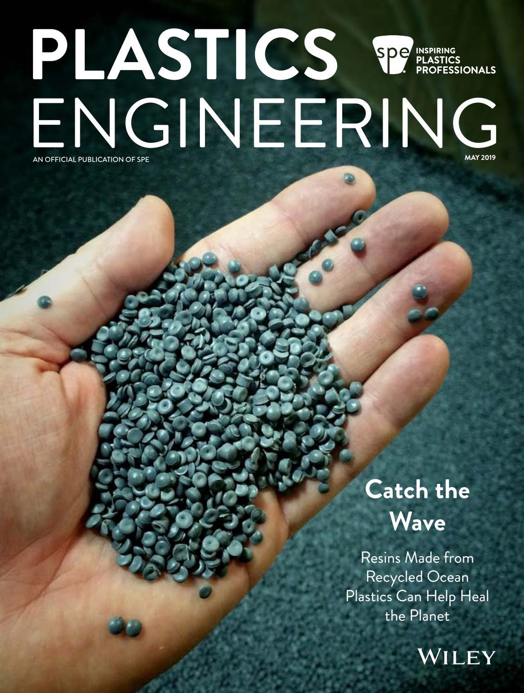 Plastics Engineering E-Magazine May 2019 Issue by erkan indibay - issuu