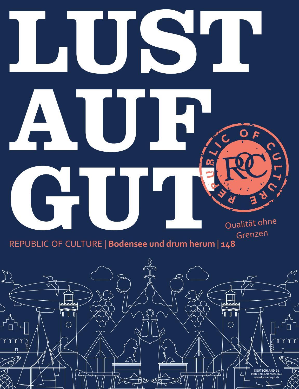 LUST AUF GUT Magazin | Bodensee Nr. 148 by Softloop GmbH issuu