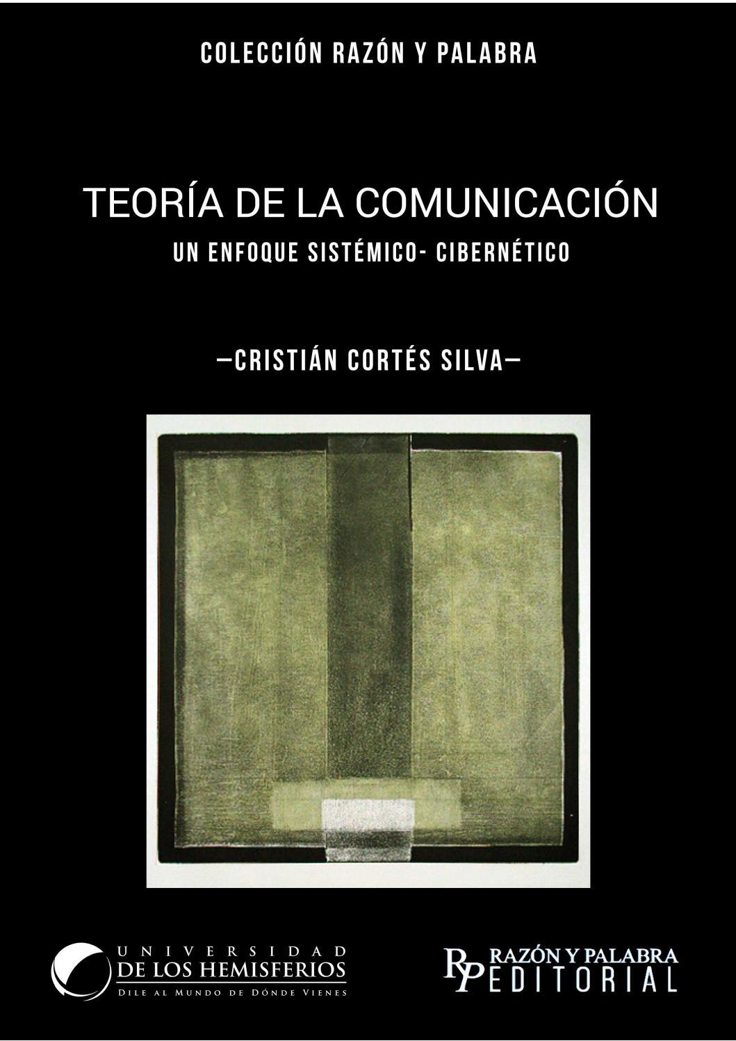 Teoría de la Comunicación. Un enfoque sistémico-cibernético by Sala de  Prensa - issuu