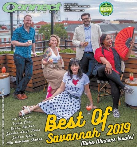 Connect Savannah Best of Savannah 05-22-2019 by Connect Savannah - issuu