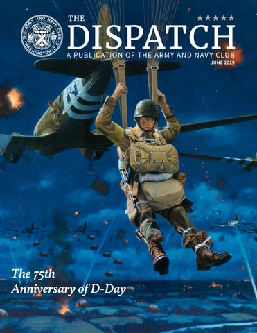The Dispatch June 2019 Issue by The Army and Navy Club - issuu