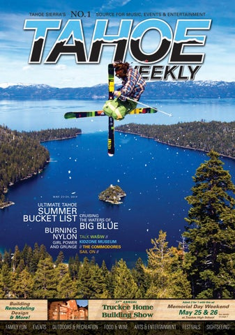 May 23 to June 6, 2019 by Tahoe Weekly - issuu