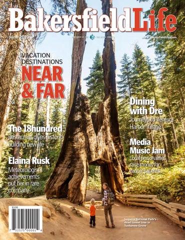 June Bakersfield Life Magazine by The Bakersfield Californian