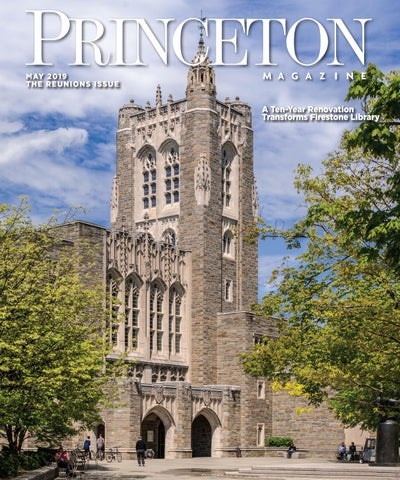 Princeton Magazine May 2019 by Witherspoon Media Group - issuu