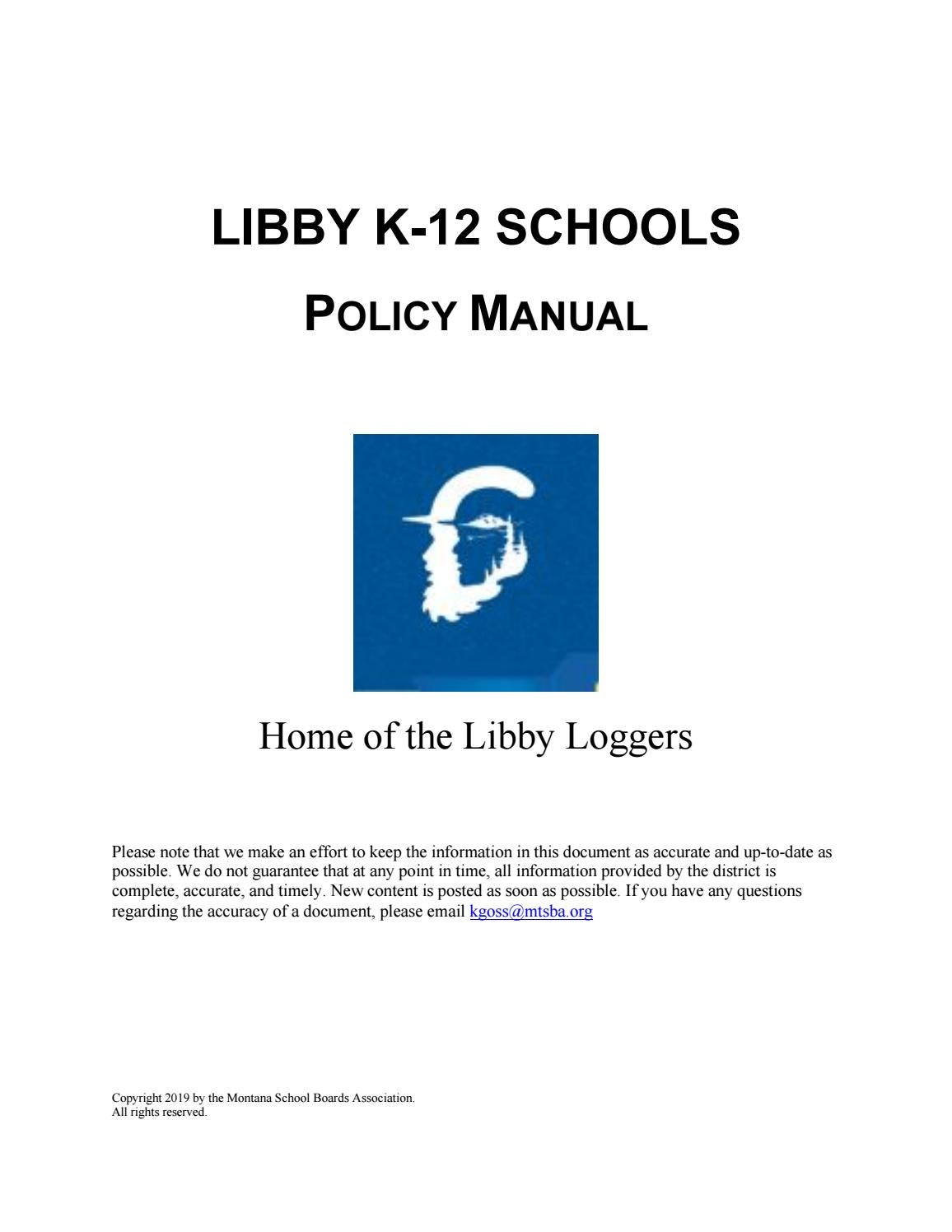 Libby K 12 Schools Policy Manual by Montana School Boards