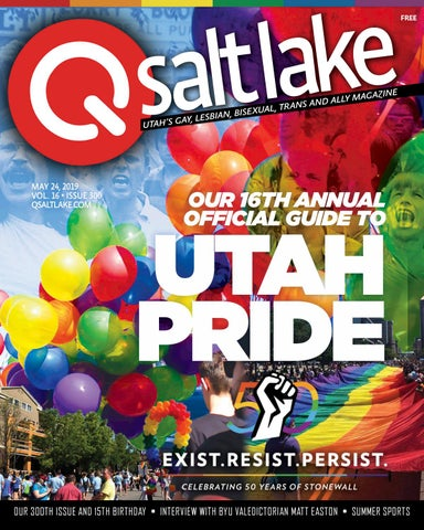 7adcba661647d QSaltLake Magazine - 300 - May 24, 2019 by QSaltLake Magazine - issuu