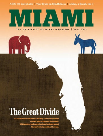 Miami Magazine Fall 2012 By University Of Miami Issuu