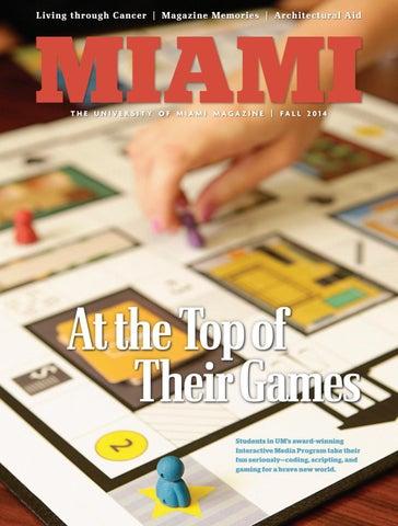 b75b9aac Miami Magazine | Fall 2014 by University of Miami - issuu