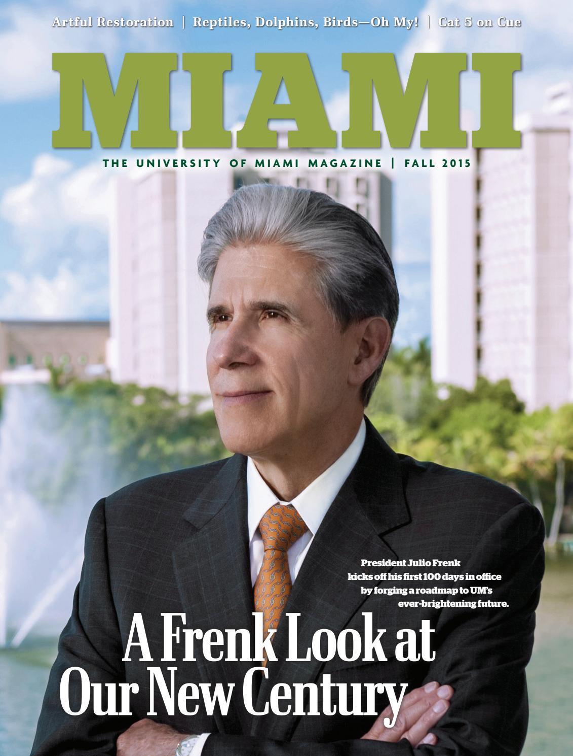 foto de Miami Magazine | Fall 2015 by University of Miami - issuu
