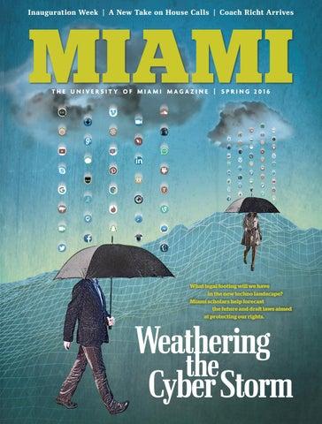 Miami Magazine | Spring 2016 by University of Miami - issuu