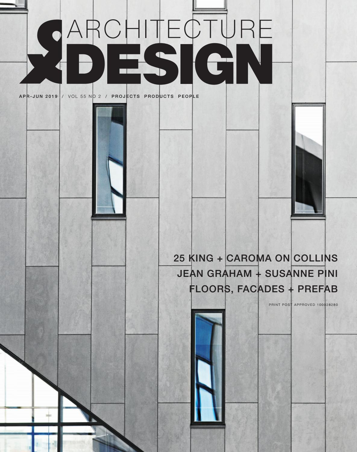 Architecture Design Apr Jun 2019 Vol 55 Issue 2 By Indesign Media Asia Pacific Issuu