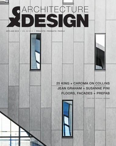 Architecture & Design / Apr–Jun 2019 / Vol 55 Issue 2 by