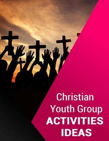 Discover Fun in Christian Youth Group Activities Ideas for