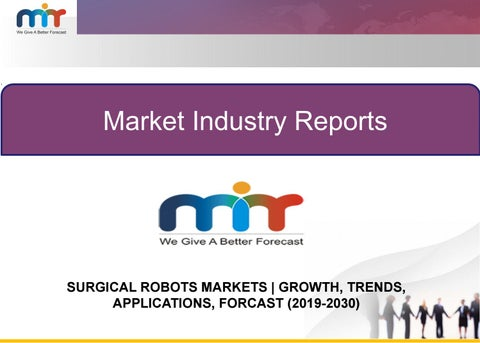 GLOBAL SURGICAL ROBOTS MARKET BY COMPONENTS, APPLICATION AND END