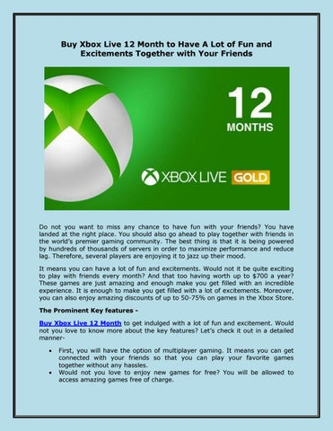 Buy Xbox Live 12 Month to Have A Lot of Fun and Excitements
