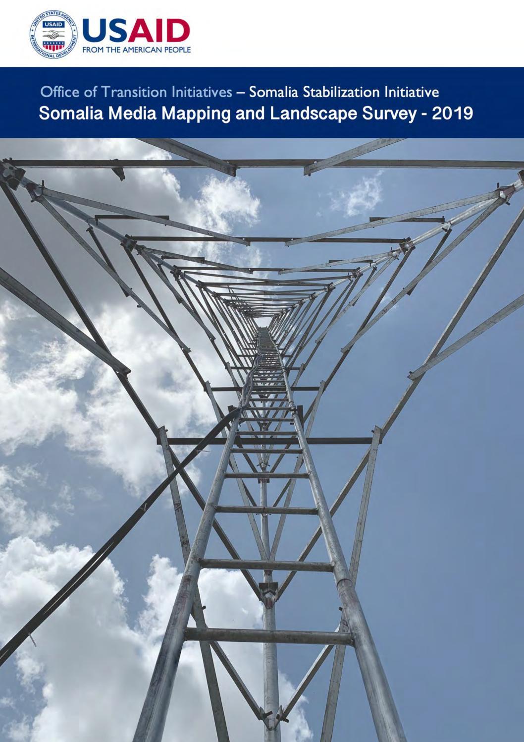 Somalia Media Mapping and Landscape Survey - 2019 by Steve