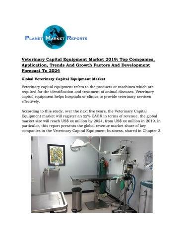 Veterinary Capital Equipment Market 2019: Top Companies