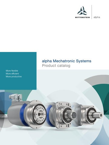 alpha Mechatronic Systems by WITTENSTEIN SE - issuu