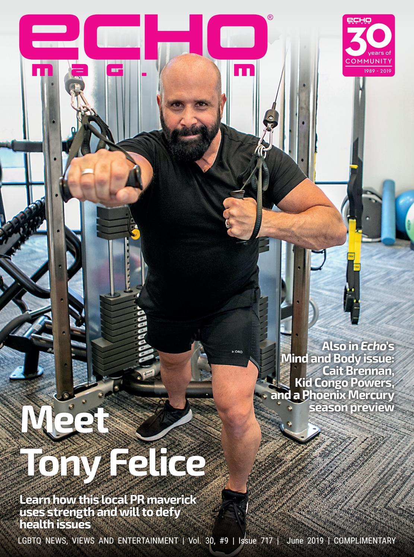 Echo Magazine - Arizona LGBTQ Lifestyle - June 2019 by Echo