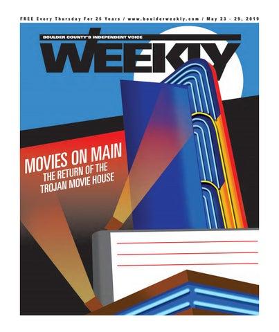 5 23 19 Boulder Weekly by Boulder Weekly - issuu