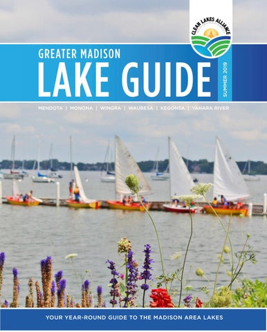 Greater Madison Lake Guide by Clean Lakes Alliance - issuu