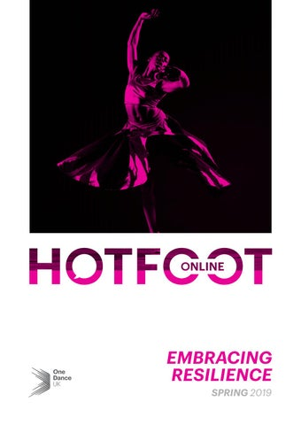 HOTFOOT Online | Spring 2019 - Embracing Resilience by One Dance UK